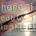 Photoquote 32 simplicity