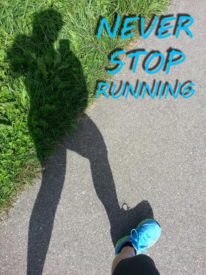 Photoquote 34 Never stop running
