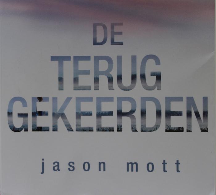 Jason Mott - De teruggekeerden
