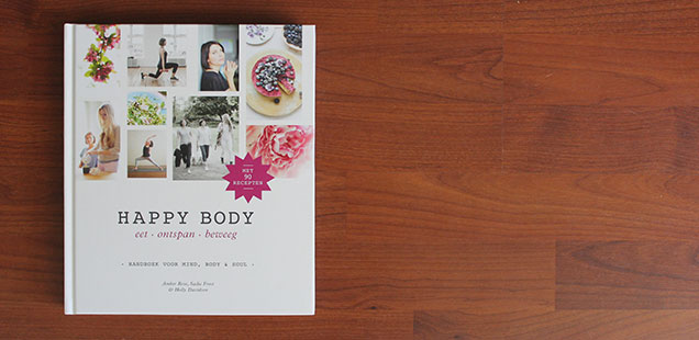 Happy Body - Handboek voor mind, body & soul