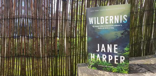 Jane Harper - Wildernis